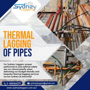 How Thermal Lagging Of Pipes Helps Industrial & Commercial Clients Improve Their Overall Efficiency?